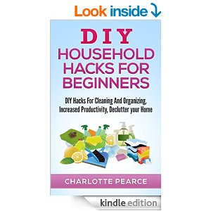 Free e book on amazon diy household hacks home life for Household hacks